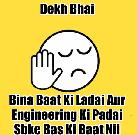dekh bhai engineering student jokes
